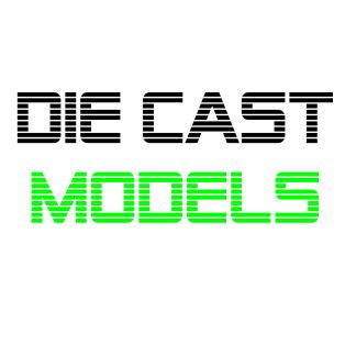 Die Cast Models