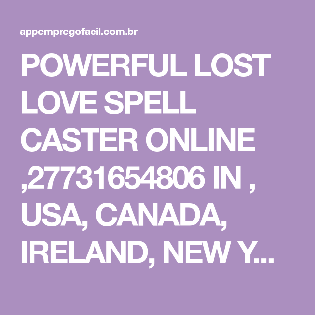 ONLINE POWERFUL BLACK MAGIC LOST LOVE SPELL CASTER +27731654806 IN MAURITIUS,USA,CANADA (WHATS APP) +27731654806