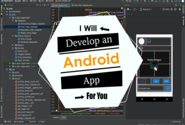 I will develop an android app or will be your android app developer