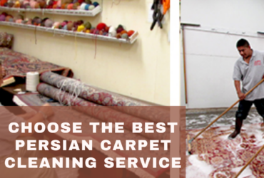Choose The Best  Persian Carpet Cleaning Service