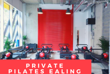 Why Hire The Private Pilates Ealing?