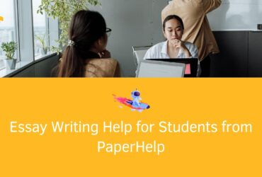 Essay Writing Help for Students from PaperHelp