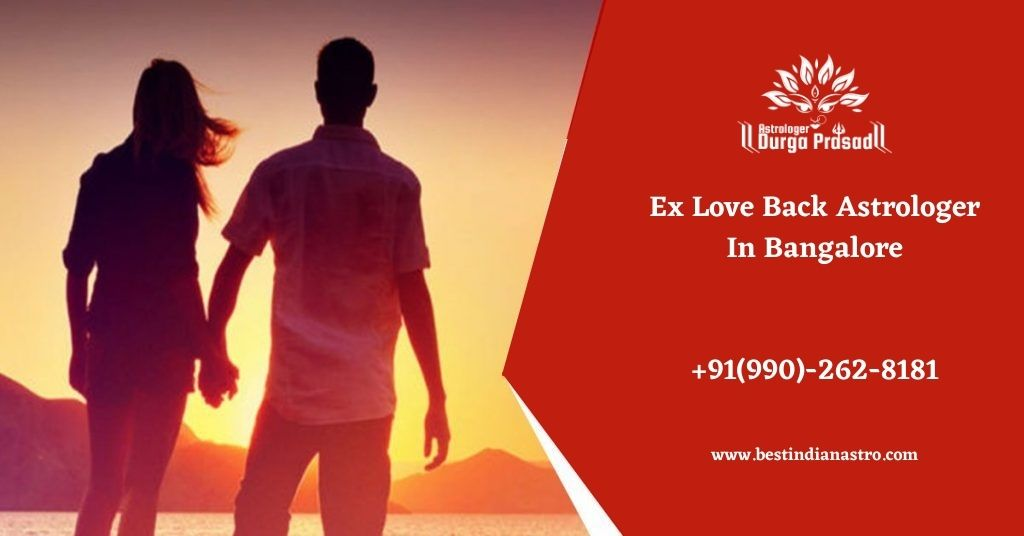 Connect With Ex Love Back Astrologer In Bangalore