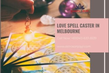 Love Spell Caster in Melbourne To Get Your Love Back