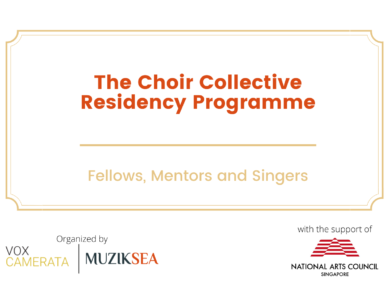 Choral Collective Residency Programme : Fellows, Mentors, Singer's Biographies