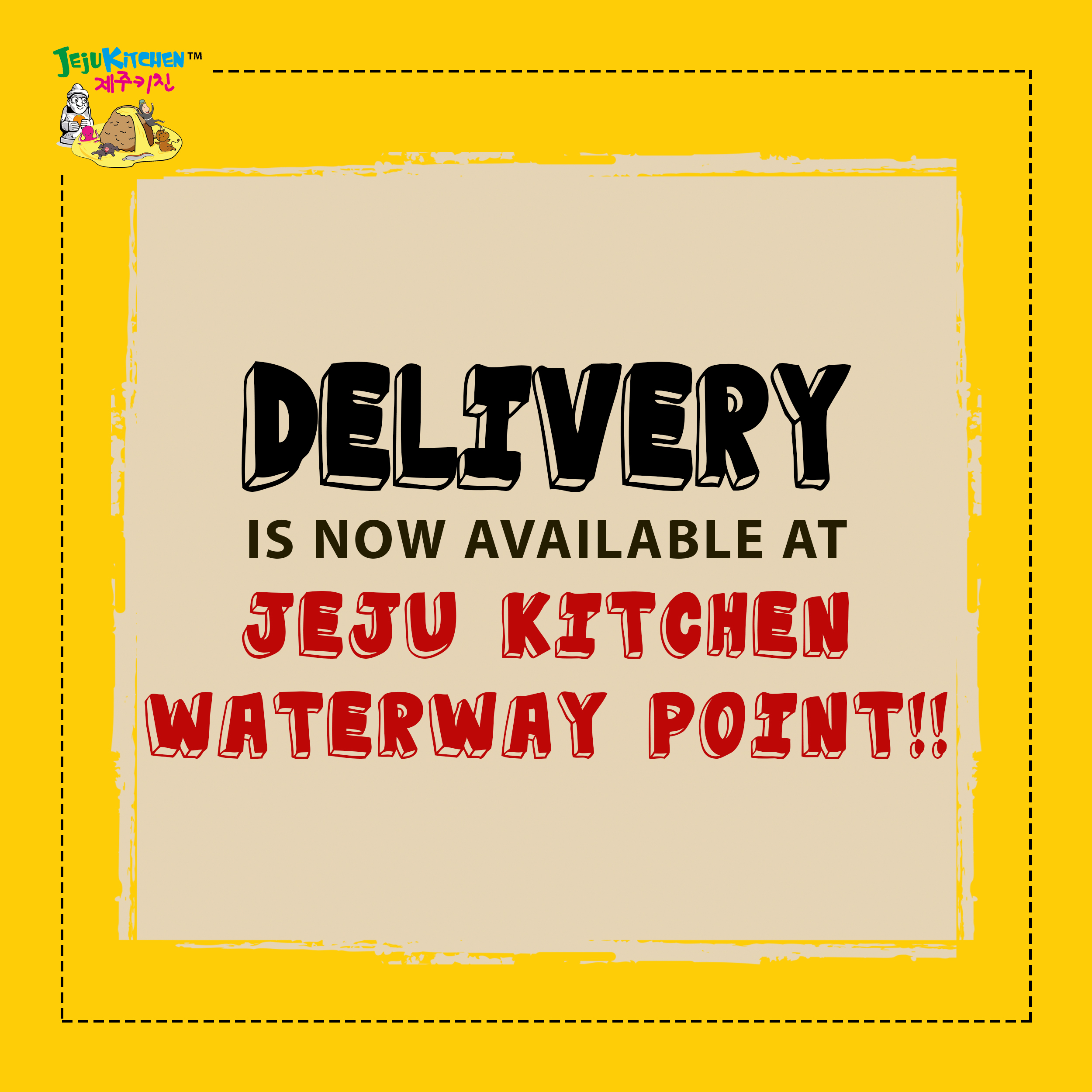 Delivery is now AVAILABLE at Jeju Kitchen Waterway Point !!