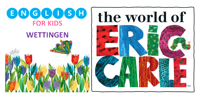 Wettingen English Playgroup - English for Kids - Eric Carle
