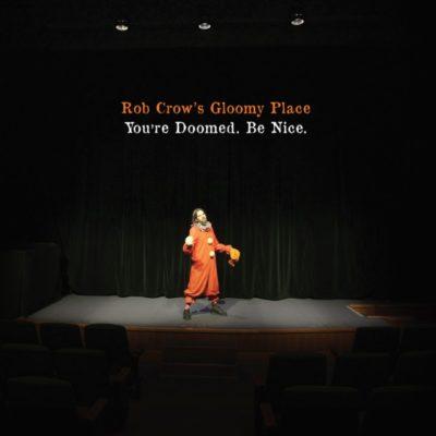 rob-crows-gloomy-place-640x640