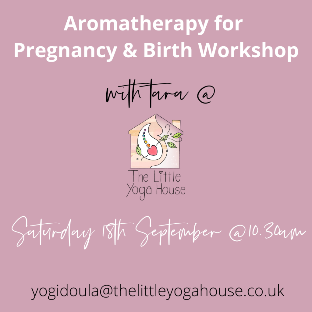 Aromatherapy for Pregnancy & Birth Workshop at The Little Yoga House, Belfast