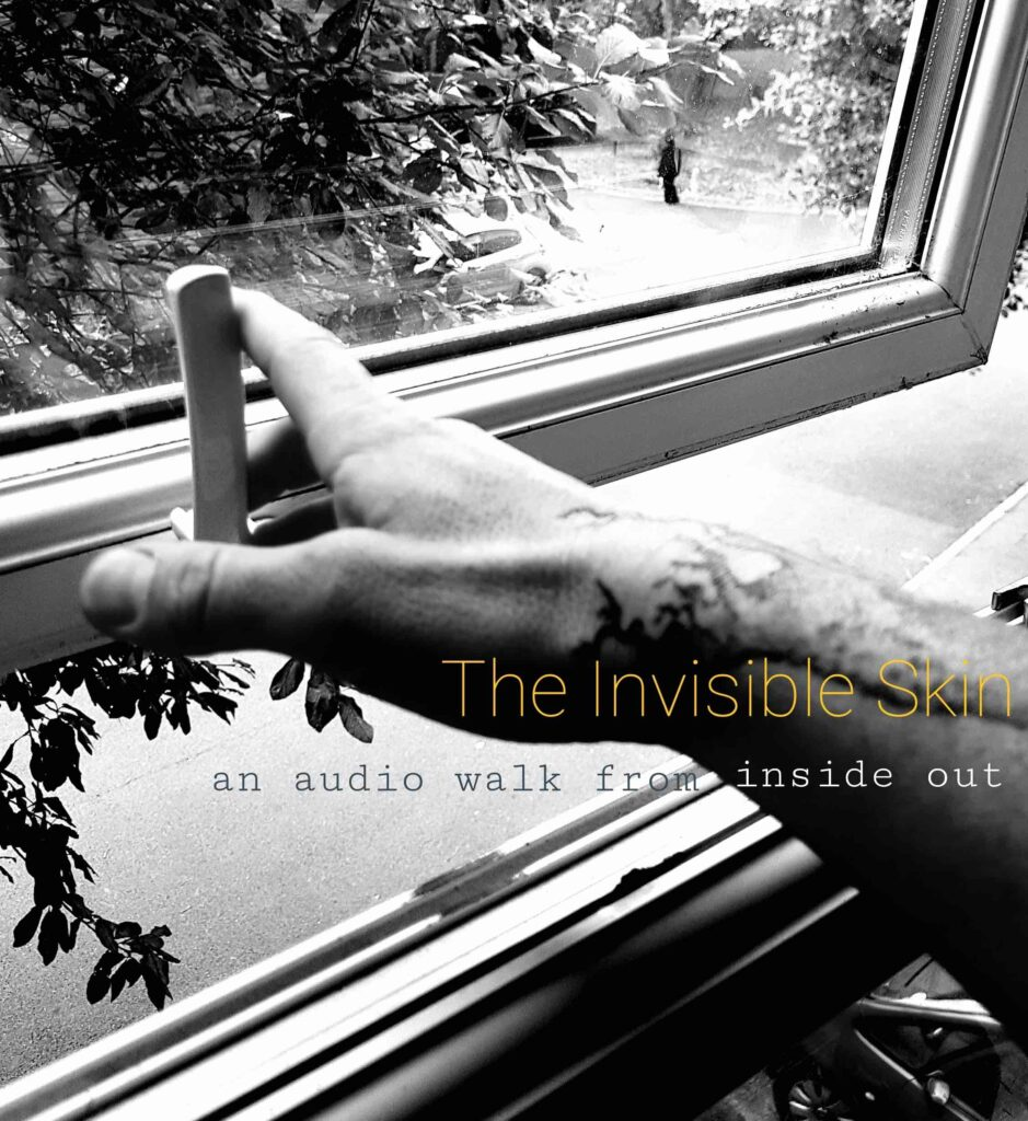 The Invisible Skin