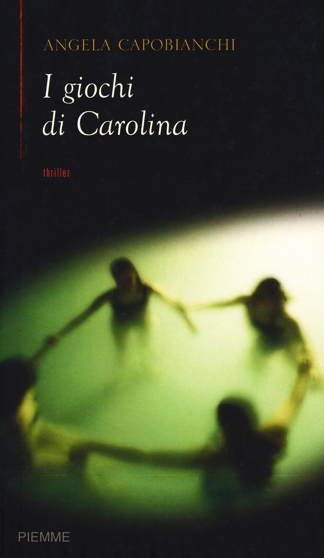 I giochi di Carolina (Carolina's games)