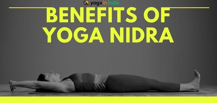 The Benefits Of Yoga Nidra