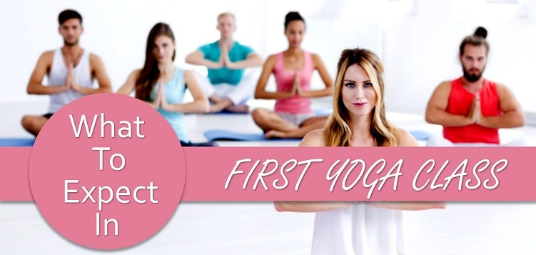 What to Expect in Your First Yoga Class