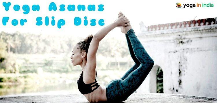 Yoga asanas for Slip Disc