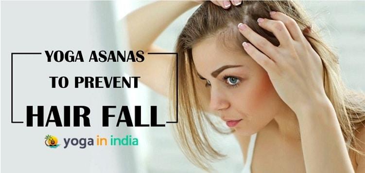 Yoga asanas to prevent hair fall
