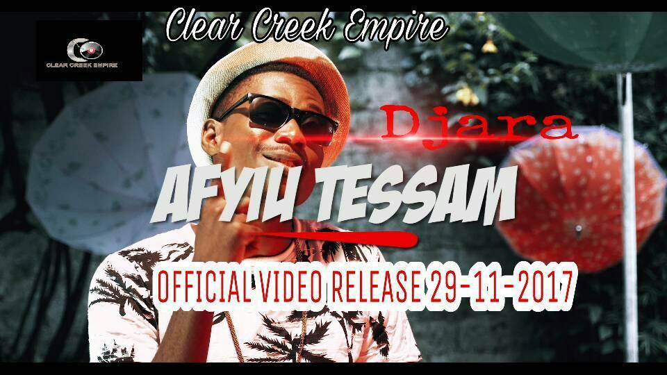 New Music: Clear Creek Presents DJARA - AFYIU TESSAM (MBRO)