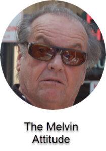 The melving attitude