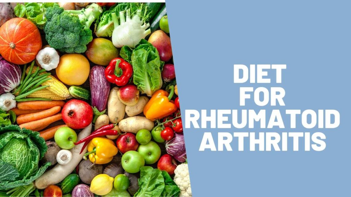 Diet for Rheumatoid Arthritis