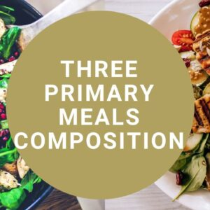 Three primary meals composition