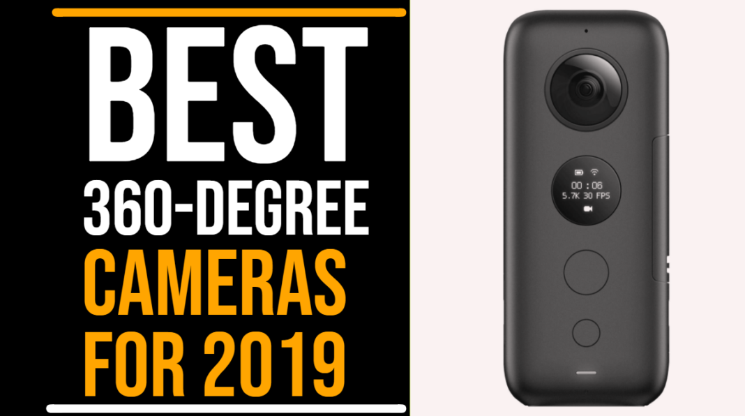 Best 360-Degree Cameras And Video Cameras For 2019 -TechMooz