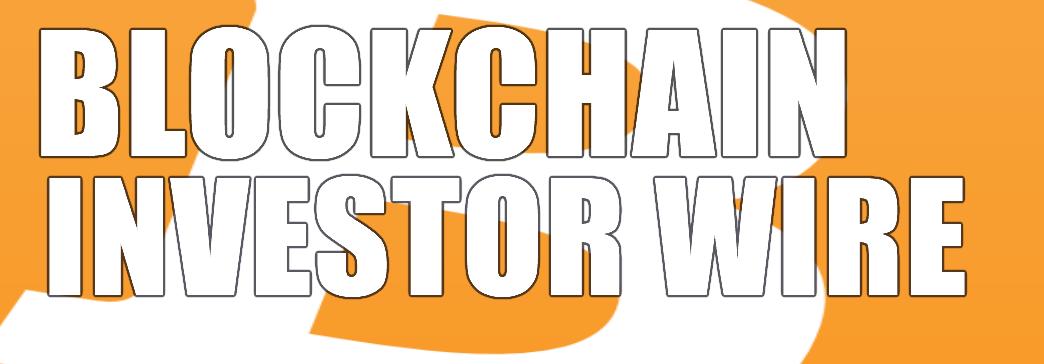 Blockchain Investor Wire