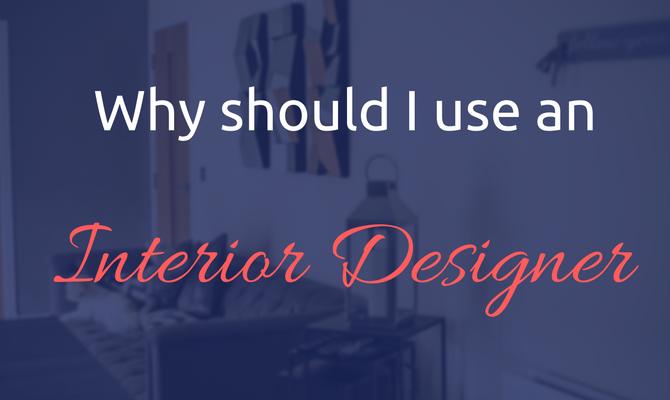 Why do you need an interior designer?