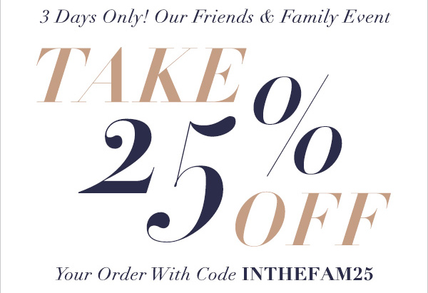 THE EAST DANE/SHOPBOP FRIENDS AND FAMILY SALE