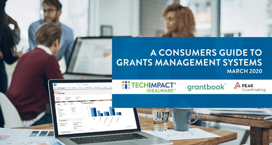 A Consumers Guide to Grants Management Systems (2020 Edition)