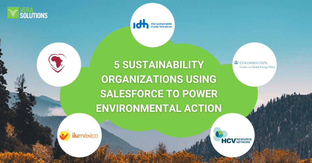 5 SUSTAINABILITY ORGANIZATIONS USING SALESFORCE TO POWER ENVIRONMENTAL ACTION