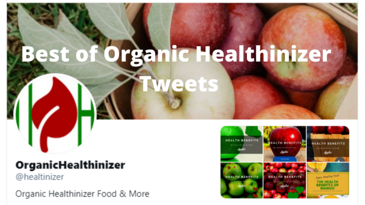 Best of Organic Healthinizer Tweets