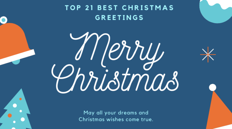 TOP 11 BEST CHRISTMAS GREETINGS