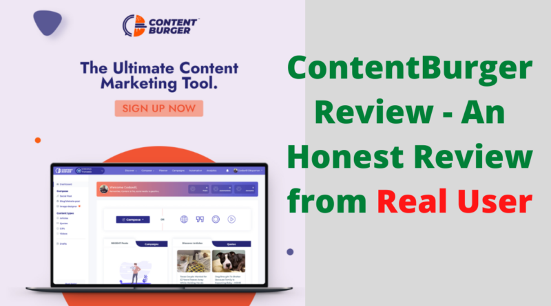 ContentBurger Review - An Honest Review from Real User