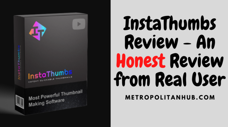InstaThumbs Review - An Honest Review from Real User