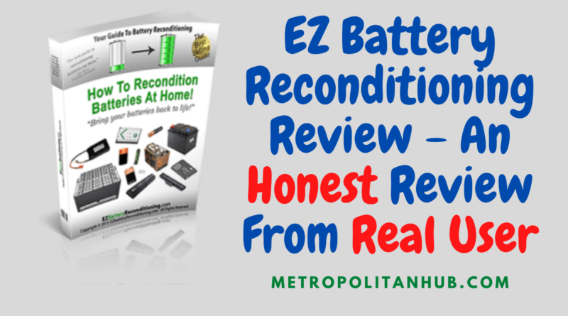 EZ Battery Reconditioning Review - An Honest Review From Real User