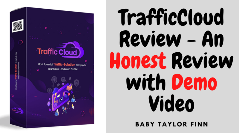 TrafficCloud Review - An Honest Review with Demo Video