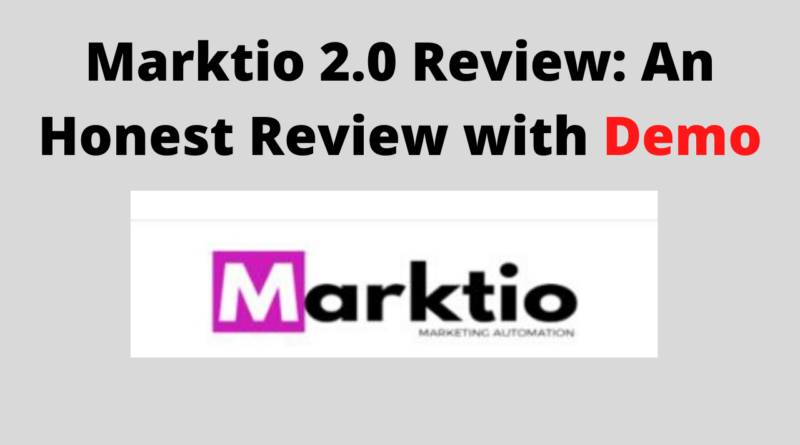 Marktio 2.0 Review - An Honest Review with Demo