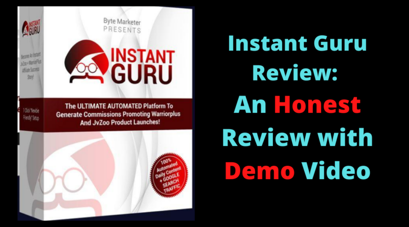 Instant Guru Review - An Honest Review with Demo Video