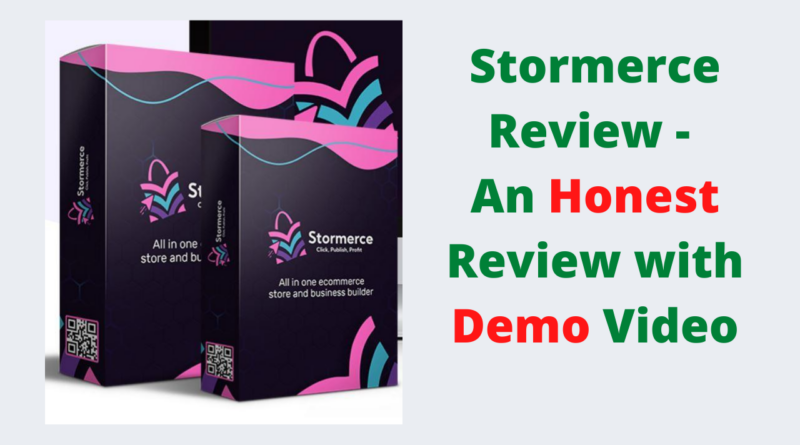 Stormerce Review - An Honest Review with Demo Video