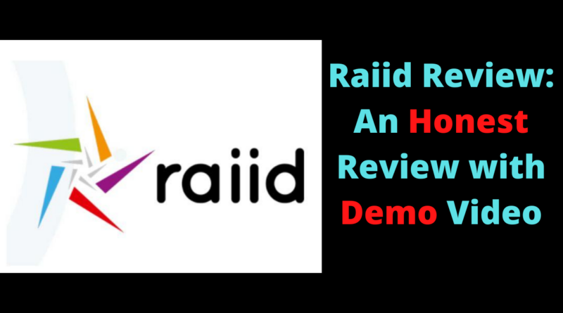 Raiid Review - An Honest Review with Demo Video