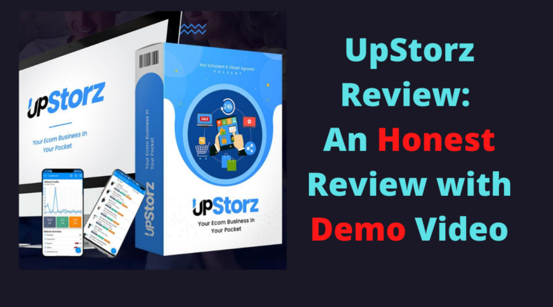 UpStorz Review - An Honest Review with Demo Video