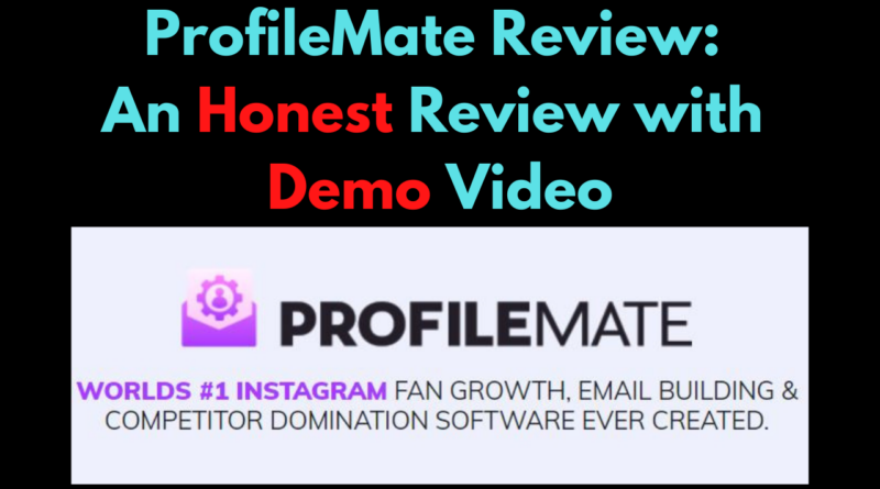 ProfileMate Review_ An Honest Review with Demo Video