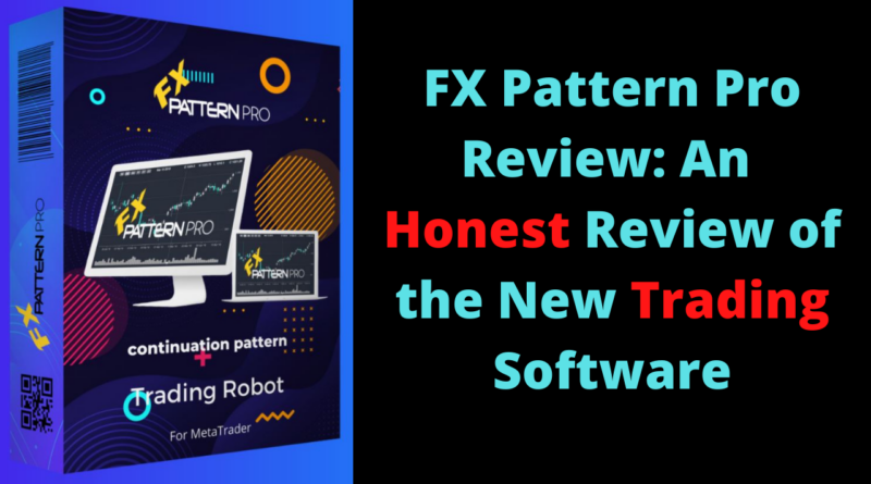 FX Pattern Pro Review_ An Honest Review of the New Trading Software