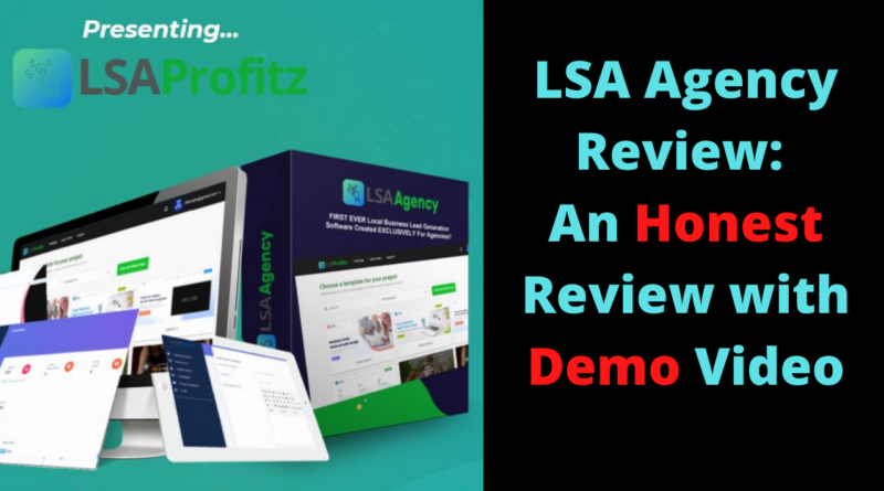 LSA Agency Review An Honest Review with Demo Video