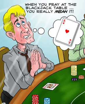 No Need To Pray - Practice Your Blackjack Card Strategy Today
