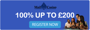 Online Casino No Deposit Bonus with Mail Casino 100% up to £200 Welcome Offer!