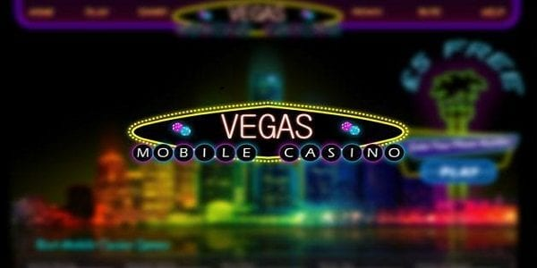 Play Vegas Mobile Casino on the Move Where Ever You Are!