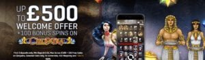 Up to £500 Welcome Offer Plus 100 Bonus Spins Up for Grabs
