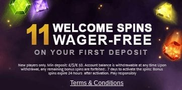 11 Wager-Free Spins on Your 1st Deposit