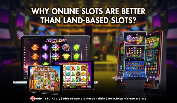 Why are Online Slots Better than Land Based Slots? They're Easy and on the Go!
