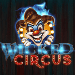 Play Wicked Circus Slot by Yggdrasil at Top Online Casinos